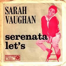 Sarah Vaughan – Serenata