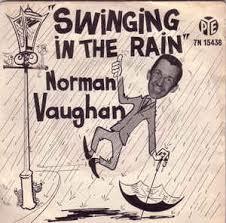 Norman Vaughan – Swinging In The Rain