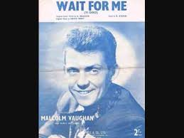 Malcolm Vaughan – Wait For Me