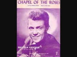 Malcolm Vaughan – Chapel of the Roses