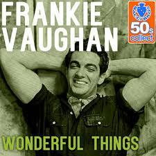Frankie Vaughan – Wonderful Things