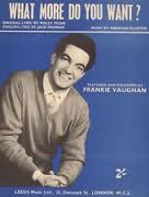 Frankie Vaughan – What More Do You Want