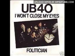 UB40 – I Won't Close My Eyes