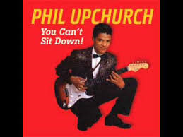Phil Upchurch Combo – You Can't Sit Down