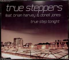 True Steppers feat. Brian Harvey, Donell Jones – True Step Tonight