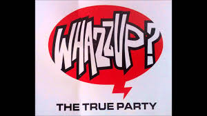 True Party – Whazzup