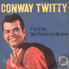Conway Twitty – C'est Si Bon
