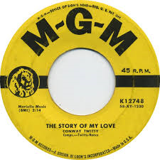 Conway Twitty – The Story Of My Love