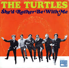 The Turtles – She'd Rather Be With Me