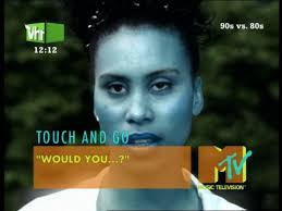 Touch & Go – Would You?
