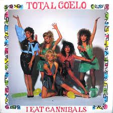 Toto Coelo – I Eat Cannibals