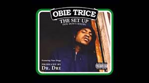 Obie Trice Feat. Nate Dogg – The Set Up