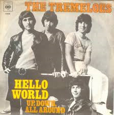 The Tremeloes – Hello World