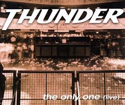 Thunder – The Only One