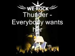 Thunder – Everybody Wants Her