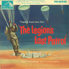 Ken Thorne – The Theme From The Legion's Last Patrol