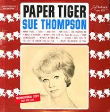 Sue Thompson – Paper Tiger