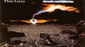 Thin Lizzy – Thunder And Lightning