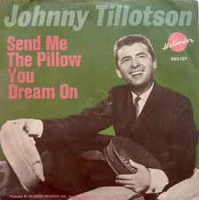 Johnny Tillotson – Send Me The Pillow You Dream On