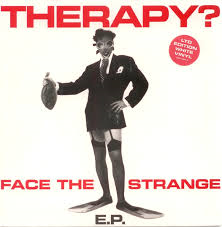 Therapy? – Face the Strange