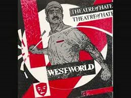Theatre Of Hate – Do You Believe In The Westworld