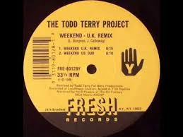 Todd Terry – Weekend