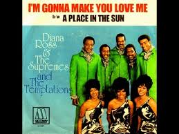 Diana Ross and The Supremes with The Temptations –  I'm Gonna Make You Love Me