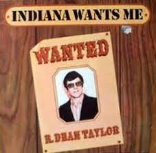 R. Dean Taylor – Indiana Wants Me