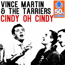 Vince Martin & The Tarriers – Cindy, Oh Cindy