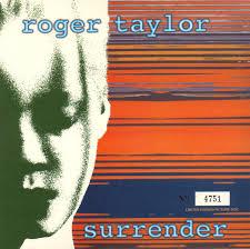 Roger Taylor – Surrender
