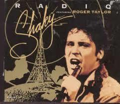 Shaky (Feat. Roger Taylor) – Radio