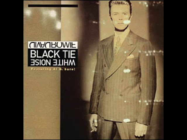 David Bowie & Al B. Sure! – Black Tie White Noise