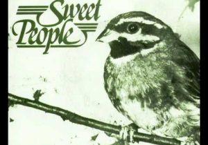 Sweet People - Et les oiseaux chantaient (1978)