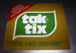 Tak Tix -- Feel Like Singing (Jazz 'n' Groove Club Mix)