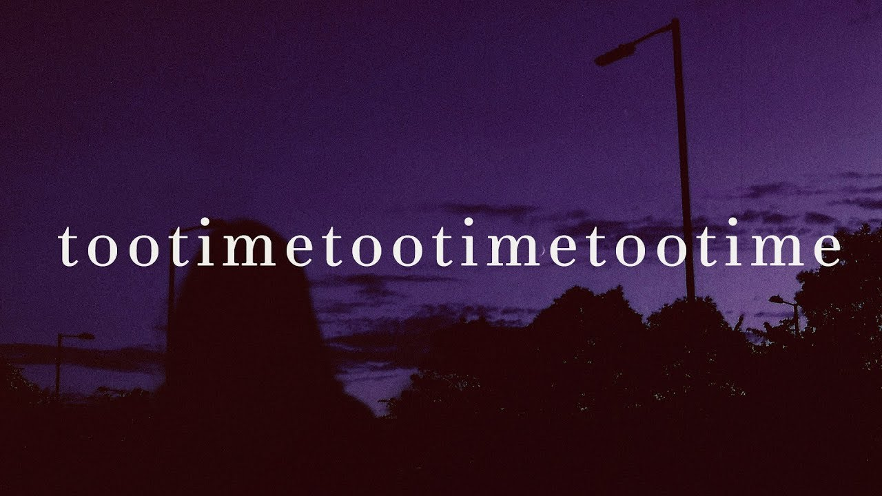 The 1975 – TOOTIMETOOTIMETOOTIME
