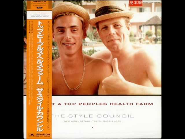 The Style Council – Life At The Top People's Health Farm