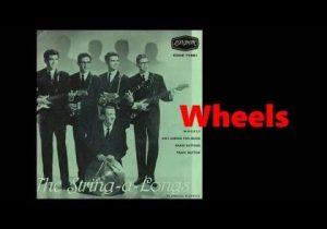 Wheels - The String-A-Longs