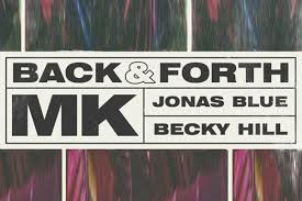 MK, Jonas Blue, Becky Hill – Back & Forth