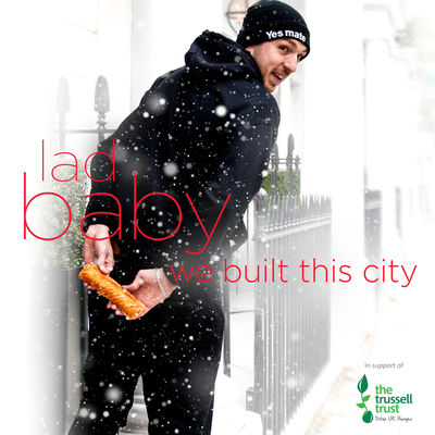 LadBaby – We Built This City …on Sausage Rolls