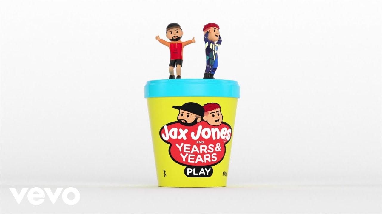 Jax Jones, Years & Years – Play