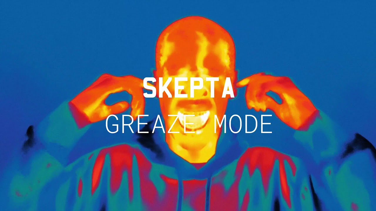 Greaze Mode (feat. Nafe Smallz) – Skepta