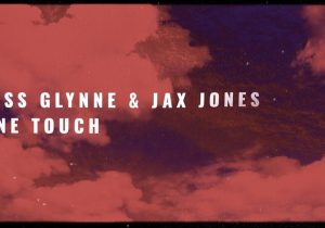 Jess Glynne & Jax Jones - One Touch (Official Lyric Video)