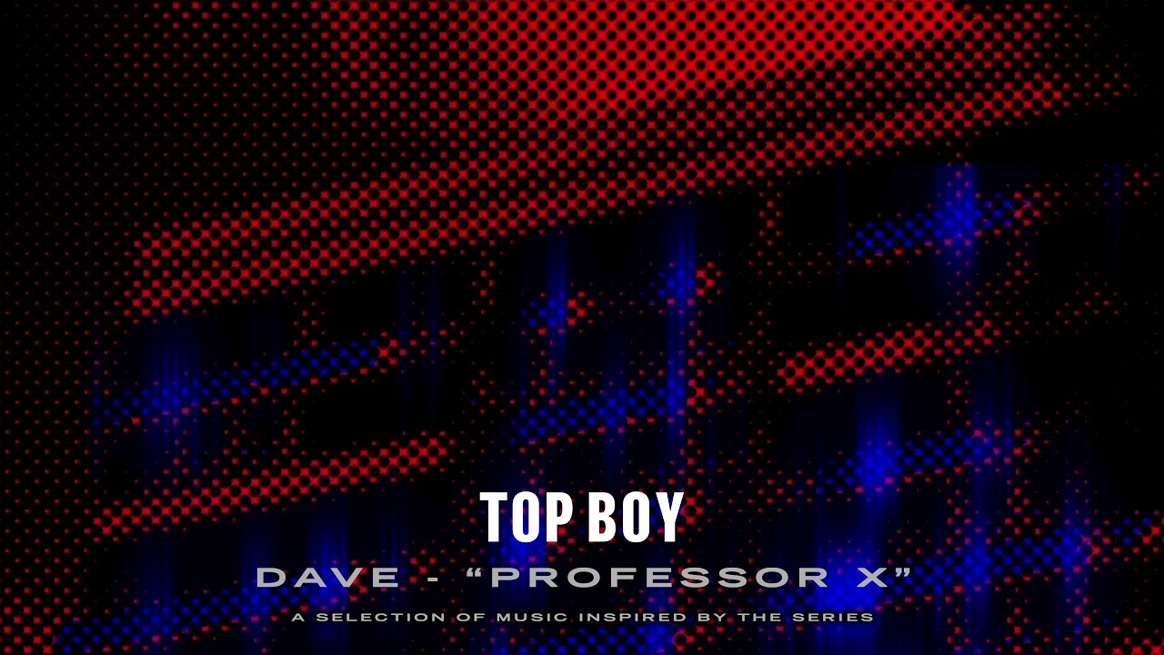 Dave – Professor X