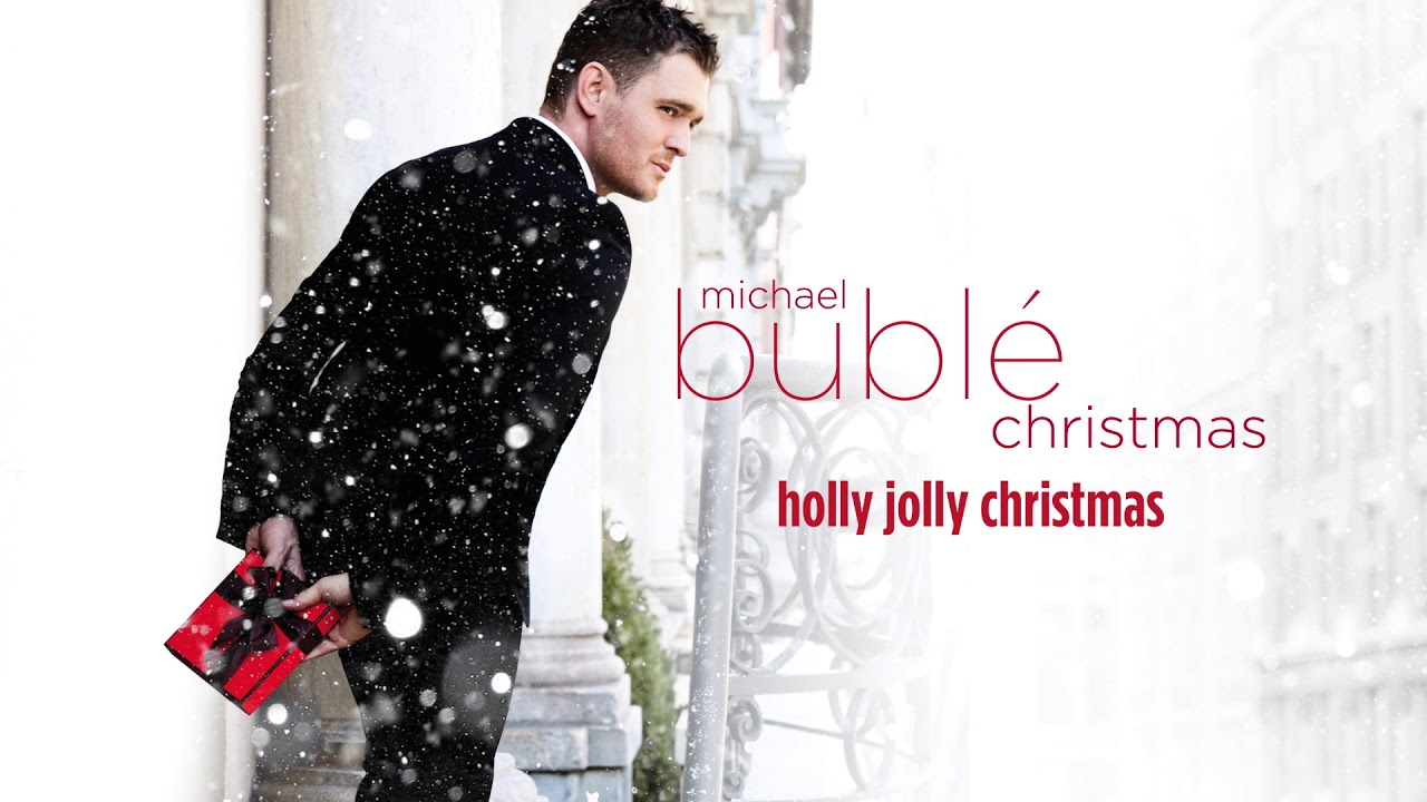 Michael Bublé – Holly Jolly Christmas