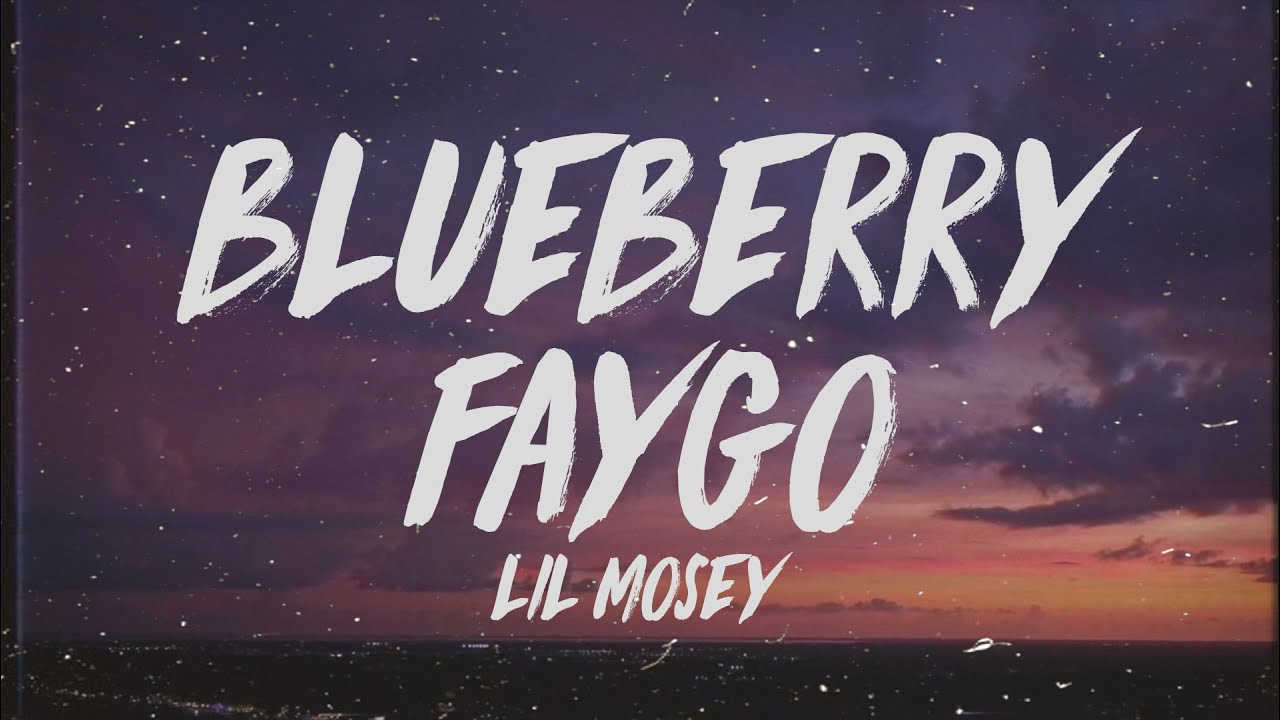 Lil Mosey – Blueberry Faygo