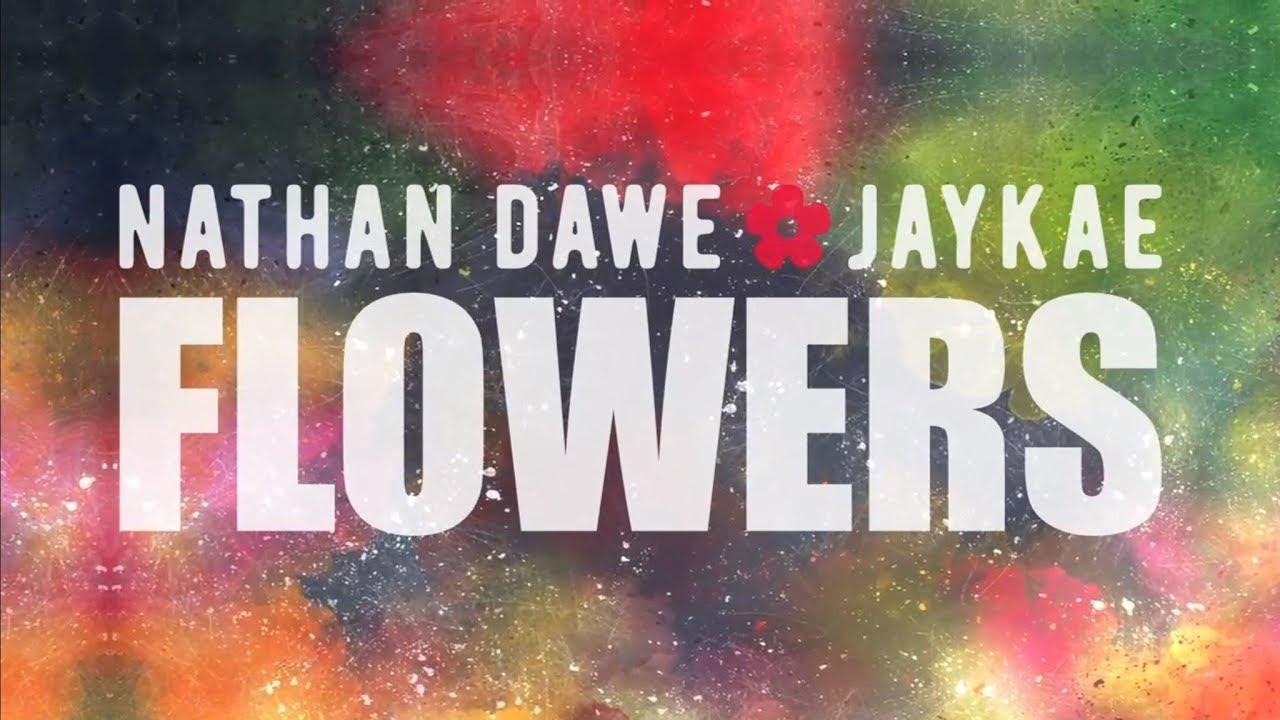 Nathan Dawe (feat. Jaykae) – Flowers