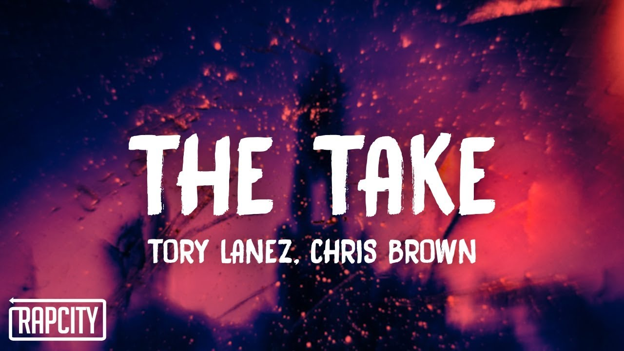 Tory Lanez (feat. Chris Brown) – The Take