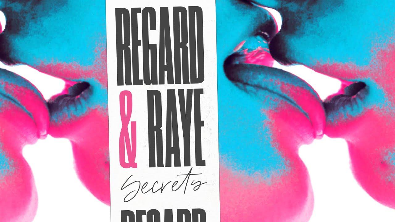 Regard, RAYE – Secrets