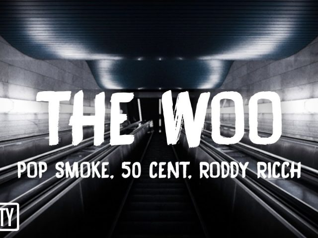 Pop Smoke (feat. 50 Cent & Roddy Ricch) – The Woo