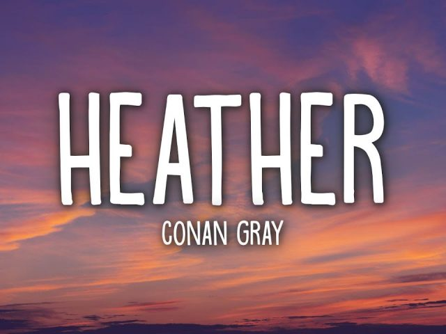 Conan Gray – Heather